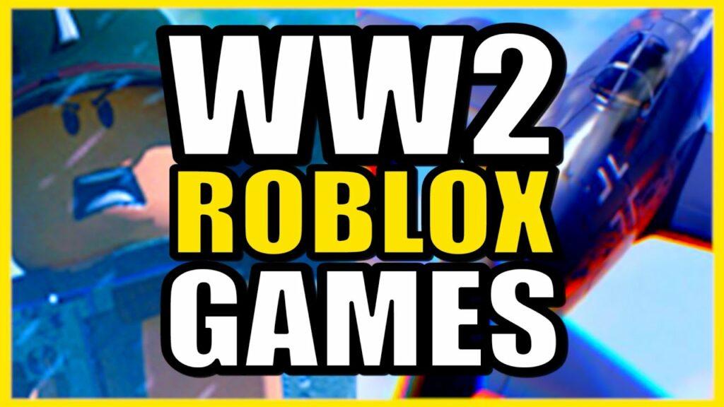 Best WW2 Roblox Games