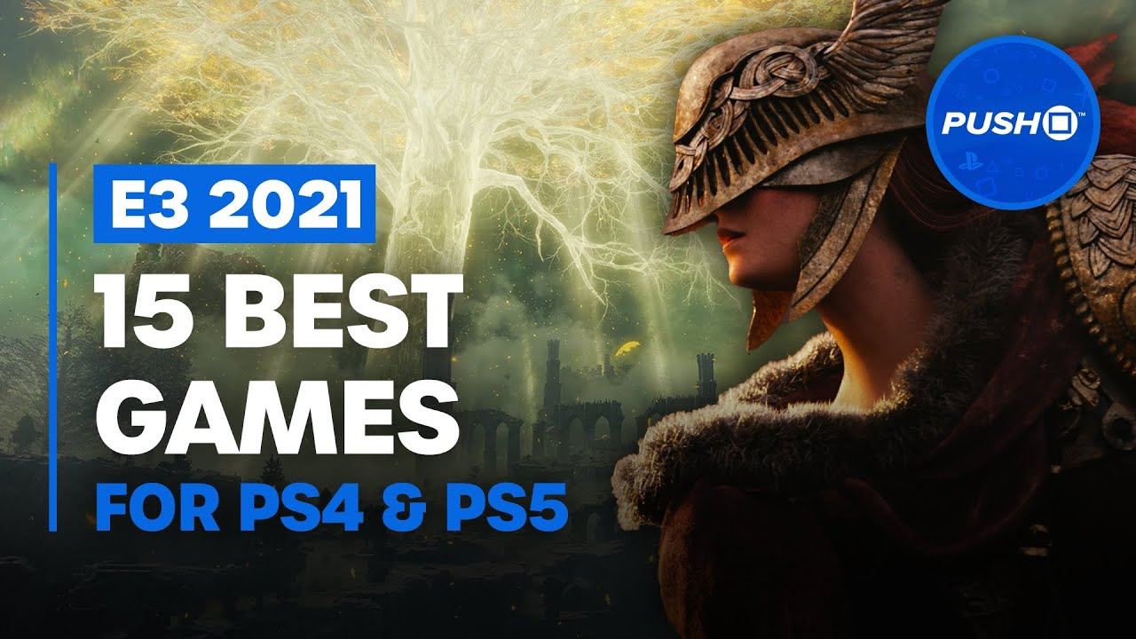 15 BEST PS5, PS4 GAMES AT E3 2021   PlayStation 5