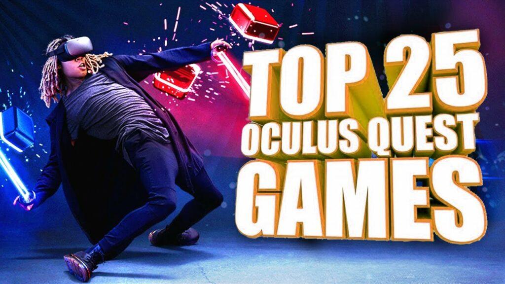 Top 25 Best Oculus Quest Games So Far